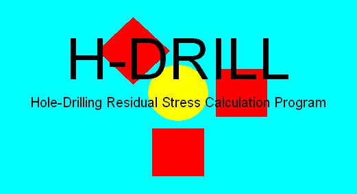 H-DRILL Hole-Drilling Residual Stress Calculation Program